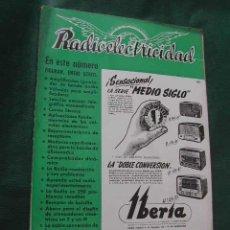 Radios antiguas: REVISTA RADIOELECTRICIDAD N.147 JUNIO 1951. Lote 13041471