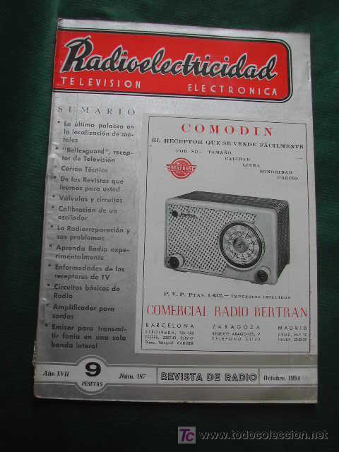 REVISTA RADIOELECTRICIDAD N.187 OCTUBRE 1954 (Radios, Gramófonos, Grabadoras y Otros - Catálogos, Publicidad y Libros de Radio)