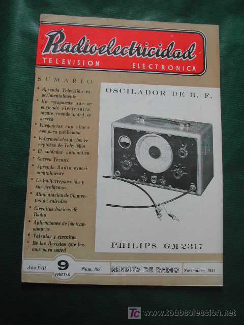 REVISTA RADIOELECTRICIDAD N.188 NOVIEMBRE 1954 (Radios, Gramófonos, Grabadoras y Otros - Catálogos, Publicidad y Libros de Radio)