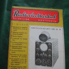 Radios antiguas: REVISTA RADIOELECTRICIDAD N.197 AGOSTO 1955. Lote 25855255