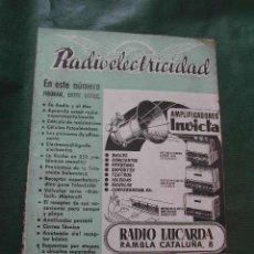 Radios antiguas: REVISTA RADIOELECTRICIDAD N.124 JULIO 1949. Lote 13041234