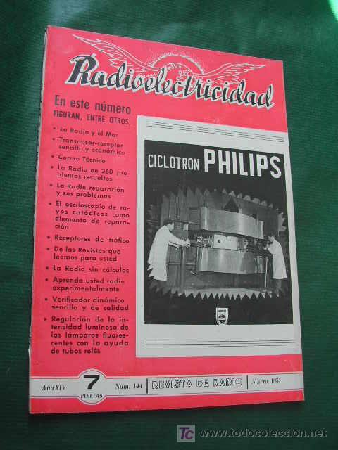 REVISTA RADIOELECTRICIDAD N.144 MARZO 1951 (Radios, Gramófonos, Grabadoras y Otros - Catálogos, Publicidad y Libros de Radio)