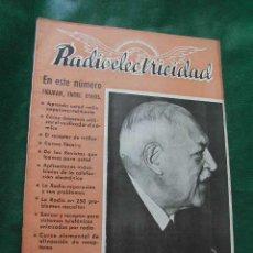Radios antiguas: MAGAZINE RADIOELECTRICIDAD N.152 NOVIEMBRE 1951. Lote 13041425