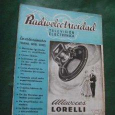 Radios antiguas: REVISTA RADIOELECTRICIDAD N.159 JUNIO 1952. Lote 22335497