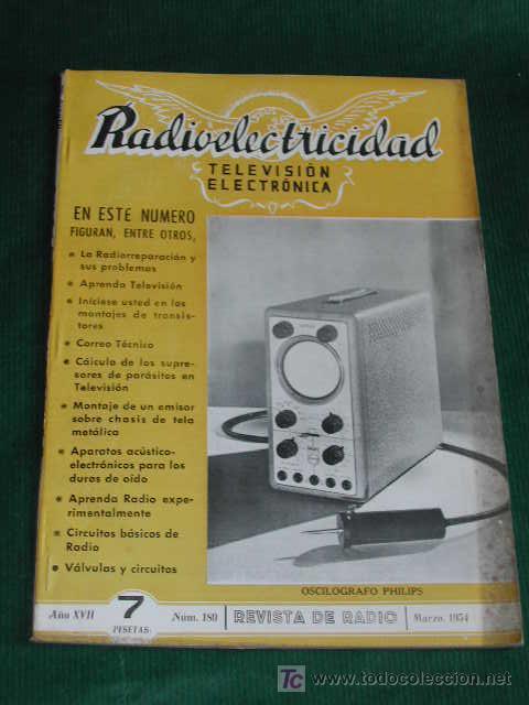 REVISTA RADIOELECTRICIDAD N.180 MARZO 1954 (Radios, Gramófonos, Grabadoras y Otros - Catálogos, Publicidad y Libros de Radio)