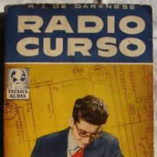 Radios antiguas: RADIO CURSO, POR DARKNESS, R. J. DE. Lote 27429684