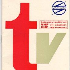 Radios antiguas: MANUAL DE INSTRUCCIONES TV MARCONI AÑOS 60. Lote 13563850