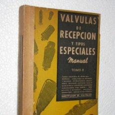 Radios antiguas: ANTIGUO MANUAL VALVULAS DE RECEPCION Y TIPOS ESPECIALES RADIO ARBO EDITORES BUENOS AIRES AÑO 1951.. Lote 27590721
