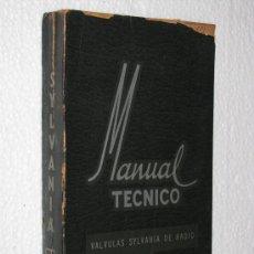 Radios antiguas - ANTIGUO MANUAL TECNICO VALVULAS SYLVANIA DE RADIO ARBO EDITORES AÑO 1953. - 27590720