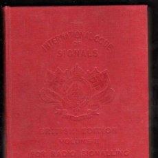 Radios antiguas: RADIO: THE INTERNATIONAL CODE OF SIGNALS. BRITISH EDITION, VOLUME II FOR RADIO SIGNALING, 1956. Lote 19022542