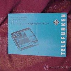 Radios antiguas: INSTRUCCIONES DE MANEJO MAGNETOPHON 302 TS. TELEFUNKEN. Lote 19215135
