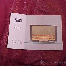 Radios antiguas: SABA UB 585. THE ROYALTY OF HIGH FIDELITY RADIO. DIPTICO INFORMATIVO EN CUATRO IDIOMAS. . Lote 19264365