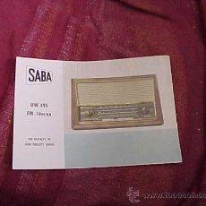 Radios antiguas: SABA UW 495 FM - STEREO. THE ROYALTY OF HIGH FIDELITY RADIO. DIPTICO INFORMATIVO EN CUATRO IDIOMAS. . Lote 19264440