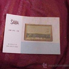 Radios antiguas: SABA UW 395 - 3 D. THE ROYALTY OF HIGH FIDELITY RADIO. DIPTICO INFORMATIVO EN CUATRO IDIOMAS. . Lote 19264464