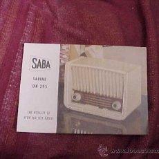 Radios antiguas: SABA UA 295. THE ROYALTY OF HIGH FIDELITY RADIO. DIPTICO INFORMATIVO EN CUATRO IDIOMAS. . Lote 19264513
