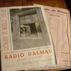 Radios antiguas: CATALOGO DE RADIO DALMAU (ANTIGUA CASA BRUNET,BARCELONA) 1951-52. Lote 26070138