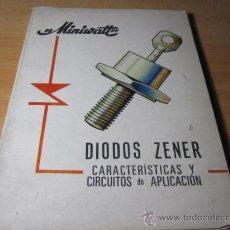 Radios antiguas: DIODOS ZENER - MINIWATT -CARACTERISTICAS Y APLICACIONES - 1967 - CORREOS 2.8€. Lote 23559091