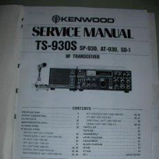 Radios antiguas: MANUAL DE SERVICIO APARATO KENWOOD TS-930S HS TRANSCEIVER. Lote 23990791