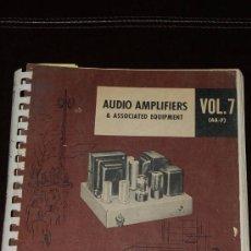 Radios antiguas: AUDIO AMPLIFIERS - ESQUEMARIO DE AMPLIFICADORES Y SINTONIZADORES A VALVULAS. Lote 26446977