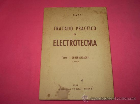 TRATADO PRACTICO DE ELECTROTECNIA. (Radios, Gramófonos, Grabadoras y Otros - Catálogos, Publicidad y Libros de Radio)