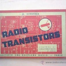 Radios antiguas - libro apaisado RADIO TRANSISTORS 1962 ,EDICION EN FRANCES , ESQUEMAS - CARACTERISTICAS - 25181632