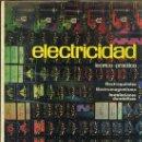 Radios antiguas: ELECTRICIDAD AFHA II : ELECTROQUÍMICA, ELECTROMAGNETISMO, INSTALACIONES DOMÉSTICAS(1965). Lote 26131051