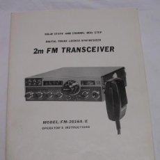 Radios antiguas: KDK - KYOKUTO FM - 2016A / E - 2M FM TRANSCEIVER - MANUAL DE INSTRUCCIONES. Lote 27386502