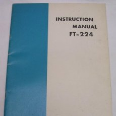 Radios antiguas: SOMMERKAMP FT 224 2 METER FM TRANSCEIVER - MANUAL DE INSTRUCCIONES - . Lote 27386542