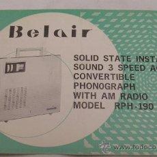 Radios antiguas: RADIO TOCADISCOS BELAIR MODEL RPH - 190 - INSTRUCCIONES DE USO - MUY RARO - . Lote 27719945