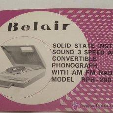 Radios antiguas: RADIO TOCADISCOS BELAIR MODEL RPH - 290 - INSTRUCCIONES DE USO - MUY RARO - . Lote 27720061