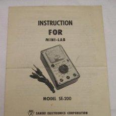 Radios antiguas: SANSEI ELECTRONICS - INSTRUCCIONES PARA MINI-LAB TESTER DE CUADRO MÓVIL MODELO SE-200 . Lote 27732961