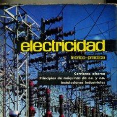Radios antiguas: ELECTRICIDAD AFHA III : CORRIENTE ALTERNA, MÁQUINAS, INSTALACIONES INDUSTRIALES (1965). Lote 27955163