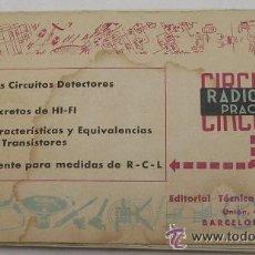 Radios antiguas: RADIO - TV PRÁCTICA - CIRCUITOS - HI-FI - TRANSISTORES - FERNANDO ESTRADA - JANZER - 1961- . Lote 28231739
