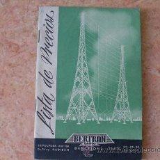 Radios antiguas: BERTRAN RADIO,BARCELONA,CATALOGO LISTA DE PRECIOS DE APARATOS Y REPUESTOS DE RADIO,AÑO 1950. Lote 28248833