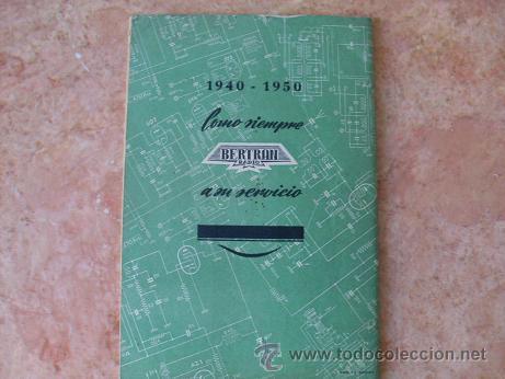 Radios antiguas: BERTRAN RADIO,BARCELONA,CATALOGO LISTA DE PRECIOS DE APARATOS Y REPUESTOS DE RADIO,AÑO 1950 - Foto 3 - 28248833