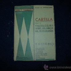 Radios antiguas: CARTILLA PARA LA INSTRUCCION SOBRE LOS MEDIOS DE TRANSMISION. Lote 29491569