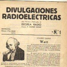 Rádios antigos: DIVULGACIONES RADIOELECTRICAS PARA ALUMNOS Y DIPLOMADOS DE ESCUELA DE RADIO. Lote 29569684