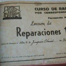 Radios antiguas: CURSO DE RADIO POR CORRESPONDENCIA-FERNANDO MAYMÓ-LECCIÓN DE REPARACIONES- 1 A 20 Y LECCIÓN COMERCIA. Lote 29651150