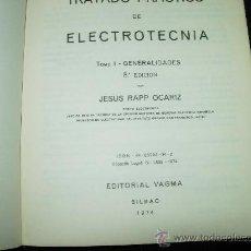 Radios antiguas: TRATADO PRACTICO DE ELECTROTECNIA. Lote 29732527