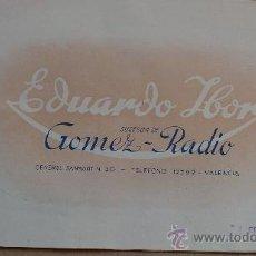 Radios antiguas: &CATALOGO COMERCIAL MUEBLES;RADIO-8MODELOS.(EDUARDO IBON-SUCESOR DE GOMEZ RADIO).VALENCIA.. Lote 30281485