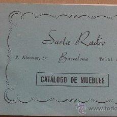 Radios antiguas: &CATALOGO COMERCIAL MUEBLES;RADIO-27,MODELOS.(SAETA-RADIO).BARCELONA. . Lote 30281629