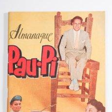Radios antiguas: ALMANAQUE PAU-PI, HEROE DE LA RADIO, AÑO 1955. Lote 30509083