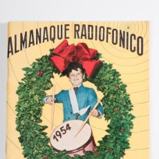 Radios antiguas: ALMANAQUE RADIOFONICO PAU-PI, AÑO 1954. Lote 30509121