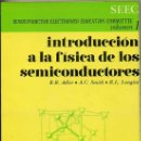 Radios antiguas: SEEC VOL.1 : INTRODUCCIÓN A LA FÍSICA DE LOS SEMICONDUCTORES (REVERTÉ, 1970). Lote 30521414