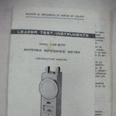 Radios antiguas: MANUAL ANTENNA IMPEDANCE METER MODEL LIM 870. Lote 31103148