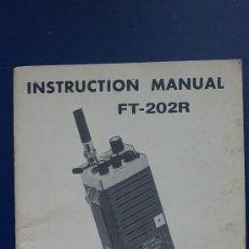 Radios antiguas: &-MANUAL DE INSTRUCCIONES-FT-202R. Lote 31621682
