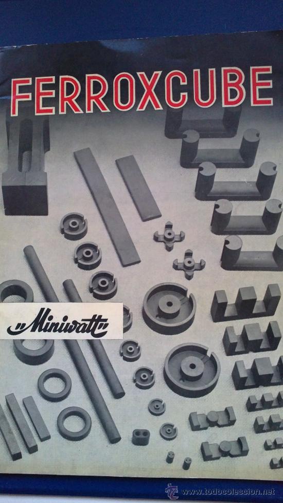 FERROXCUBE MINUVATT-AÑO;65 (Radios, Gramófonos, Grabadoras y Otros - Catálogos, Publicidad y Libros de Radio)