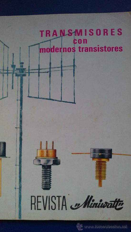 REVISTA MINUVATT TRANSMISORES CON MODERNOS TRANSISTORES-AÑO;61 (Radios, Gramófonos, Grabadoras y Otros - Catálogos, Publicidad y Libros de Radio)