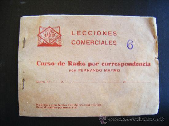 LECCIONES COMERCIALES ESCUELA RADIO PELAYO 3 BARCELONA. CURSO POR CORRESPONDENCIA FERNANDO MAYMO Nº6 (Radios, Gramófonos, Grabadoras y Otros - Catálogos, Publicidad y Libros de Radio)