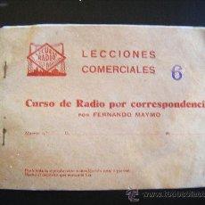 Radios antiguas: LECCIONES COMERCIALES ESCUELA RADIO PELAYO 3 BARCELONA. CURSO POR CORRESPONDENCIA FERNANDO MAYMO Nº6. Lote 31878905
